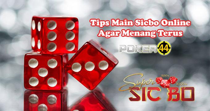 Tips Main Sicbo Online Agar Menang Terus